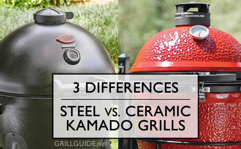 The 3 Main Differences Between Steel and Ceramic Kamado Grills
