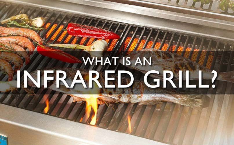 What is an infrared grill?